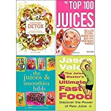 Everyday Detox, The Top 100 Juices, The Juices and Smoothies Bible, The Juice Master's Ultimate Fast Food 4 Books Collection Set