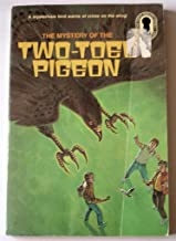 The Mystery of the Two-Toed Pigeon (The Three Investigators Mystery Series, 37)