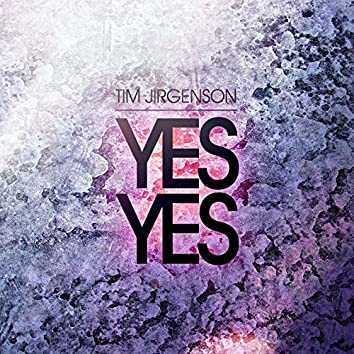Yes Yes - EP