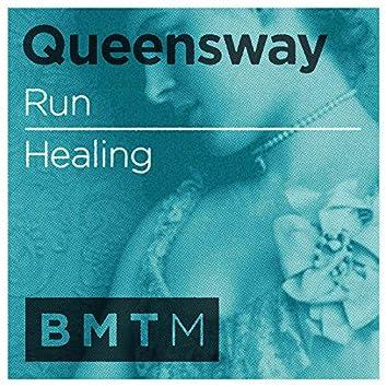 Run / Healing