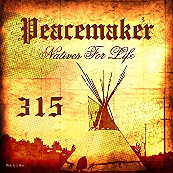 Natives For Life 315