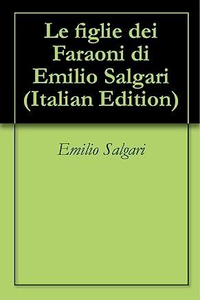 Le figlie dei Faraoni di Emilio Salgari