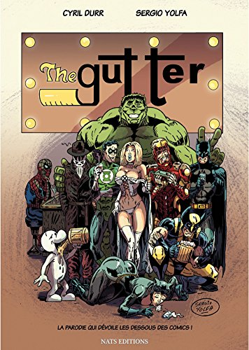 The Gutter (Hors collection)
