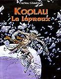 Koolau le Lépreux, tome 1