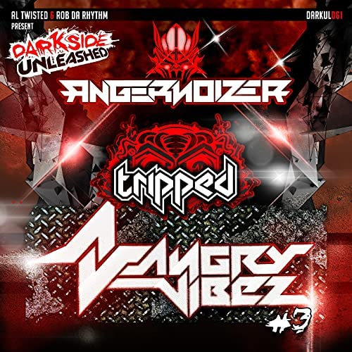 Angernoizer & Tripped