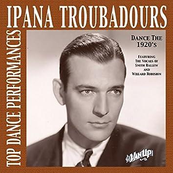 Ipana Troubadours—Top Dance Performances of the 1920s