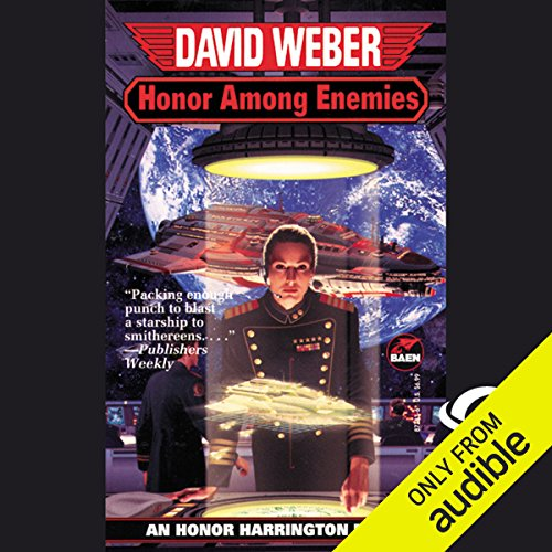 Honor Among Enemies     Honor Harrington, Book 6              By:                                                                                                                                 David Weber                               Narrated by:                                                                                                                                 Allyson Johnson                      Length: 19 hrs and 51 mins     24 ratings     Overall 4.7