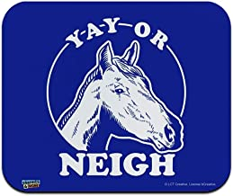 Yay Or Neigh Nay Horse Funny Humor Low Profile Thin Mouse Pad Mousepad 9.8x11.8 inch