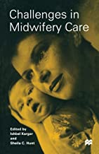Best challenges in midwifery care Reviews
