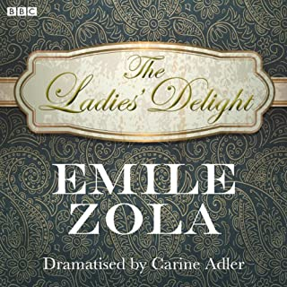 The Ladies' Delight (Classic Serial)                   By:                                                                                                                                 Emile Zola                               Narrated by:                                                                                                                                 David Hargreaves                      Length: 1 hr and 54 mins     10 ratings     Overall 3.5