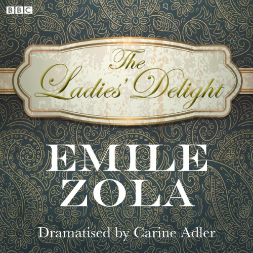 The Ladies' Delight (Classic Serial) audiobook cover art