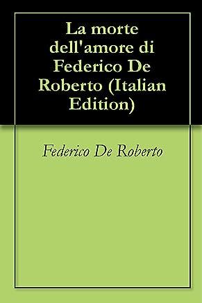 La morte dellamore di Federico De Roberto