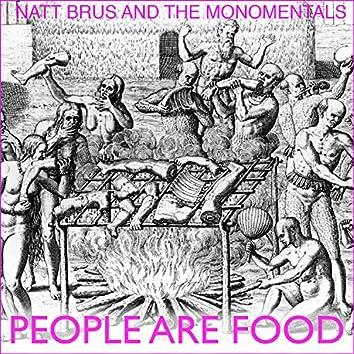 People are Food