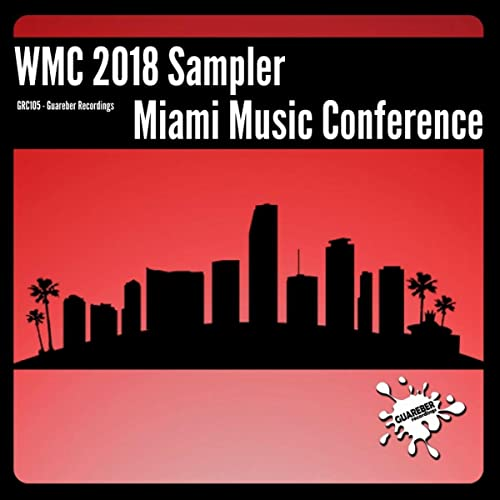WMC 2018 Sampler Miami Music Conference by Various artists