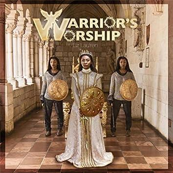 A Warrior's Worship