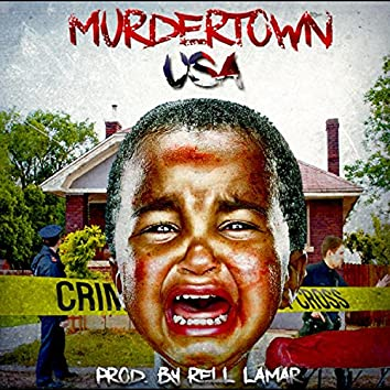 Murdertown USA