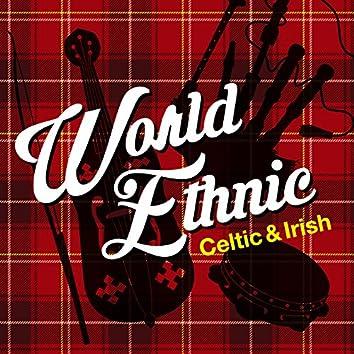 World Ethnic~Celtic & Irish~