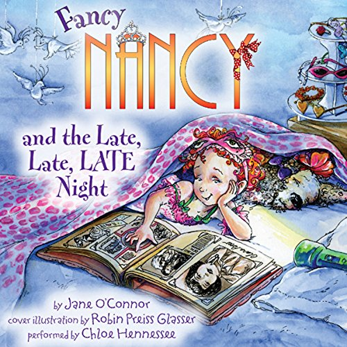 Fancy Nancy and the Late, Late, LATE Night audiobook cover art