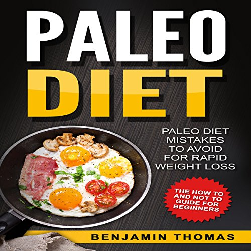 Paleo Diet     Paleo Diet Mistakes to Avoid for Rapid Weight Loss              By:                                                                                                                                 Benjamin Thomas,                                                                                        Writers International Publishing                               Narrated by:                                                                                                                                 C.J. McAllister                      Length: 1 hr and 42 mins     Not rated yet     Overall 0.0