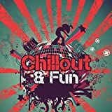 Chillout & Fun – New Electronic Beats, Chill Out 2017, Summer Lounge, Party Hits