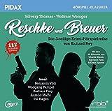 Reschke und Breuer / Die komplette 3-teilige Krimi-Hörspielreihe von Richard Hey (Pidax Hörspiel-Klassiker)