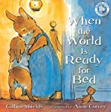 When the World Is Ready for Bed (Bloomsbury Paperbacks) (English Edition)