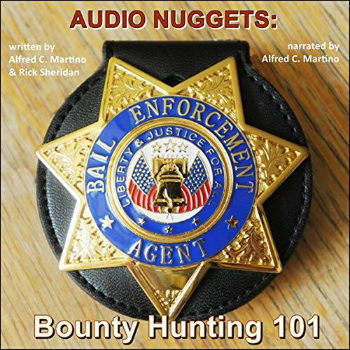 Audio Nuggets: Bounty Hunting 101 audiobook cover art