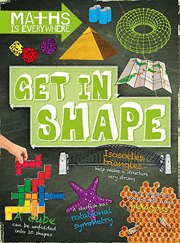 Get in Shape: 2D and 3D shapes (Maths is Everywhere)