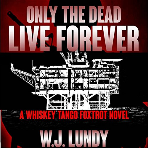 Only the Dead Live Forever cover art