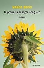 Permalink to In provincia si sogna sbagliato PDF