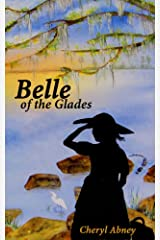Belle of the Glades: A Florida Nature Adventure Kindle Edition