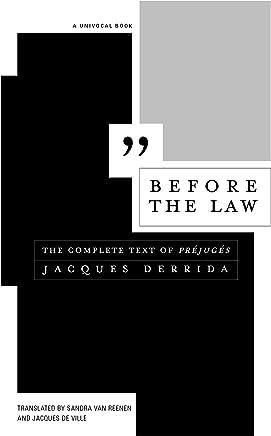 Before the Law: The Complete Text of Préjugés (Univocal)