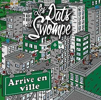 Arrive en ville (Single)