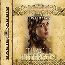 A Dream to Call My Own: The Brides of Gallatin County, Book 3