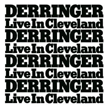 Derringer...Live In Cleveland