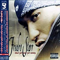 Don't Get Mad, Get Money by Fredro Starr (2003-07-23)