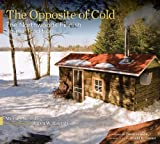 The Opposite of Cold: The Northw...