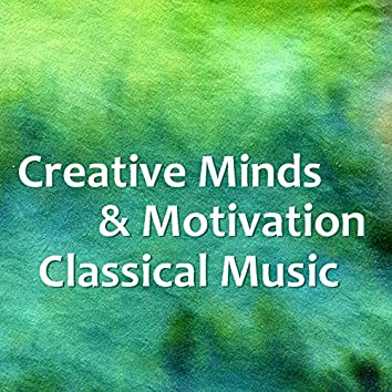 Creative Minds & Motivation Classical Music