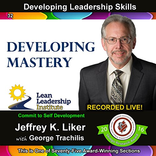 Developing Leadership Skills 32: Developing Mastery audiobook cover art