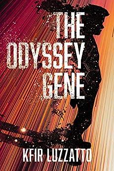 The Odyssey Gene by [Kfir Luzzatto]