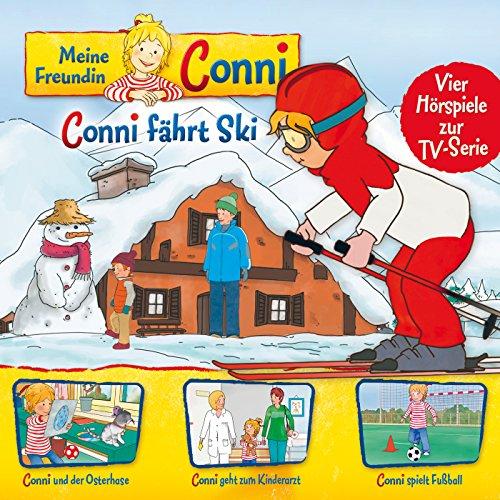 05: Conni fährt Ski / Conni und der Osterhase / Conni geht zum Kinderarzt / Conni spielt Fußball (Vier Hörspiele zur TV-Serie)