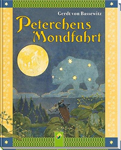Peterchens Mondfahrt: Ein Märchen: Ungekürzte Fassung/Reprint der Originalausgabe von 1912