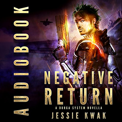 Negative Return Audiobook By Jessie Kwak cover art