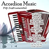 Acordion Music - Pop Instrumental