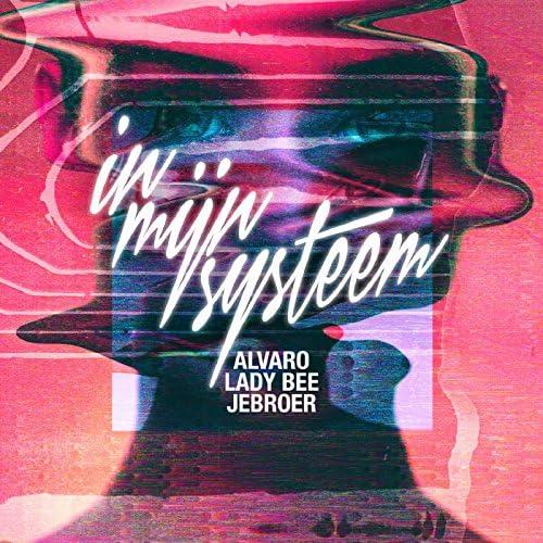 Alvaro & Lady Bee feat. Jebroer