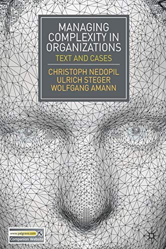 Managing Complexity in Organizations: Text and Cases