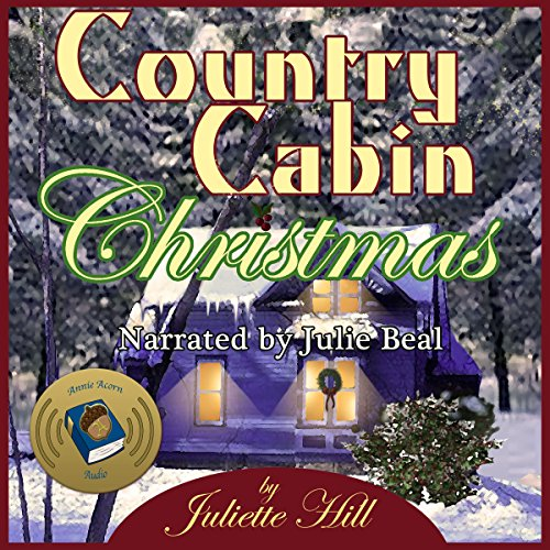 Country Cabin Christmas     Juliette Hill's Christmas Shorts, Book 3              By:                                                                                                                                 Juliette Hill                               Narrated by:                                                                                                                                 Julie Beal                      Length: 52 mins     Not rated yet     Overall 0.0
