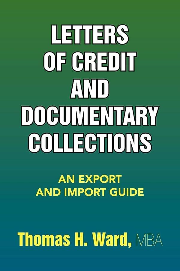 瞳実現可能北へLetters of Credit and Documentary Collections: An Export and Import Guide
