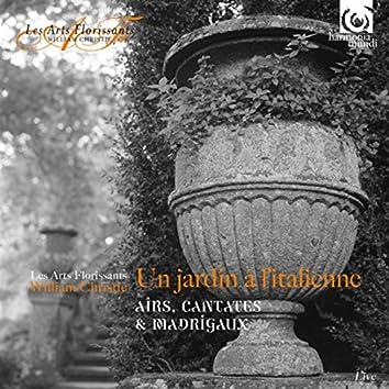 In an Italian Garden: Aria, Cantatas & Madrigals (Live)