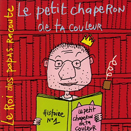 Le petit chaperon de ta couleur                   De :                                                                                                                                 Vincent Malone                               Lu par :                                                                                                                                 Vincent Malone,                                                                                        Adeline Chetail,                                                                                        Marco Andréoni,                   and others                 Durée : 32 min     4 notations     Global 4,8